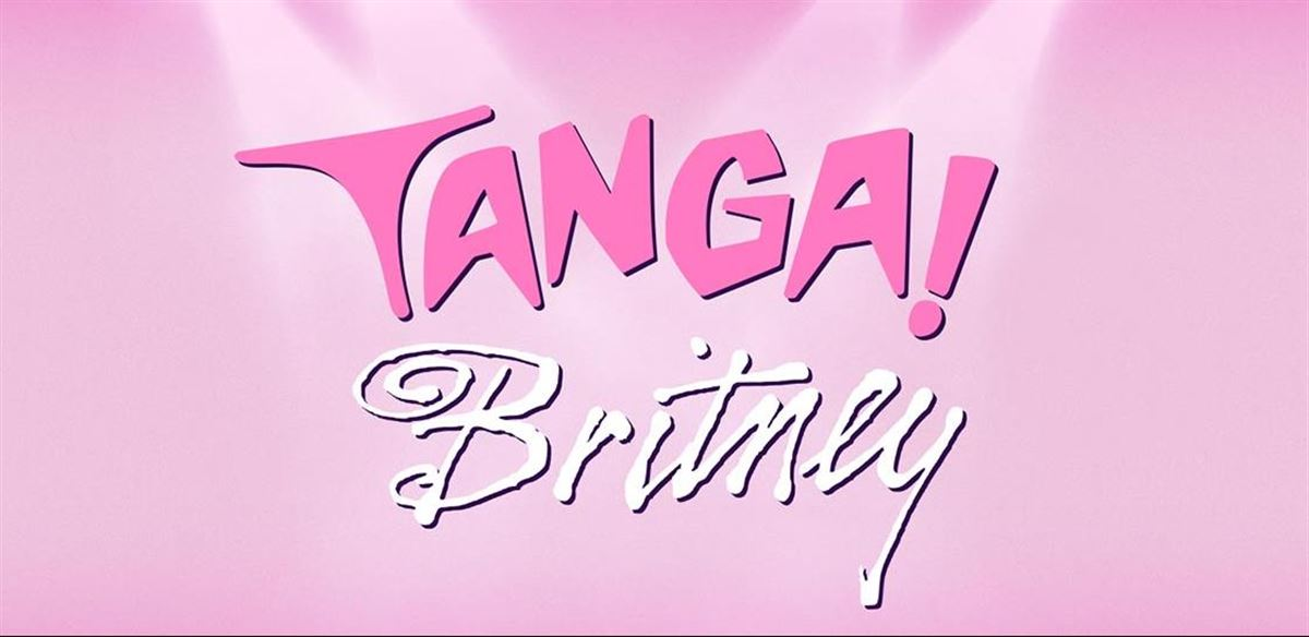 It's TANGA! BRITNEY!