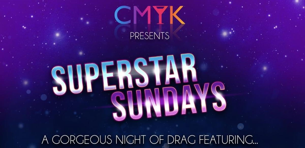 Superstar Sundays @ CMYK Bar tickets