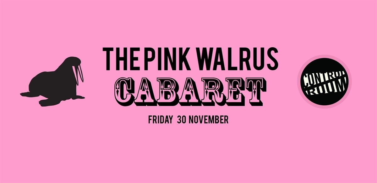 Pink Walrus Cabaret II tickets