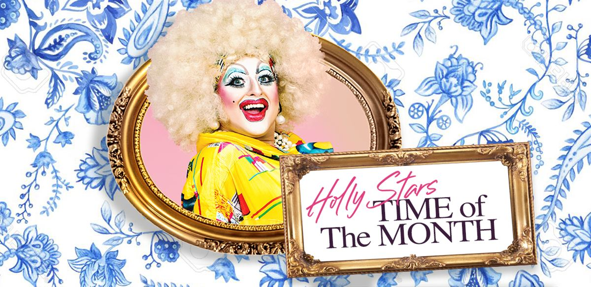 Holly Stars' Time of the Month: Manchester Edition April 2020