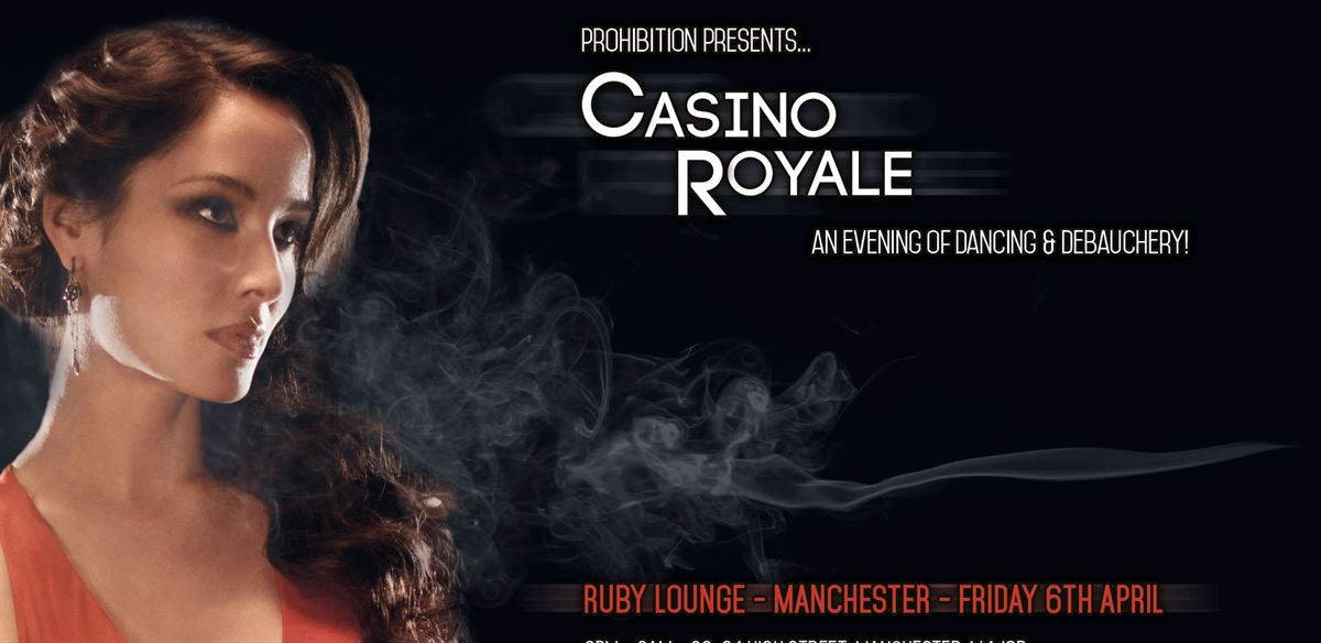 Prohibition 5th Birthday: Casino Royale