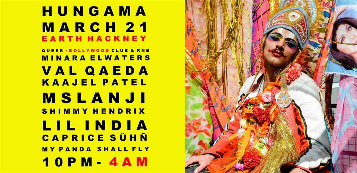 HUNGAMA •  EARTH HACKNEY CANCELLED tickets