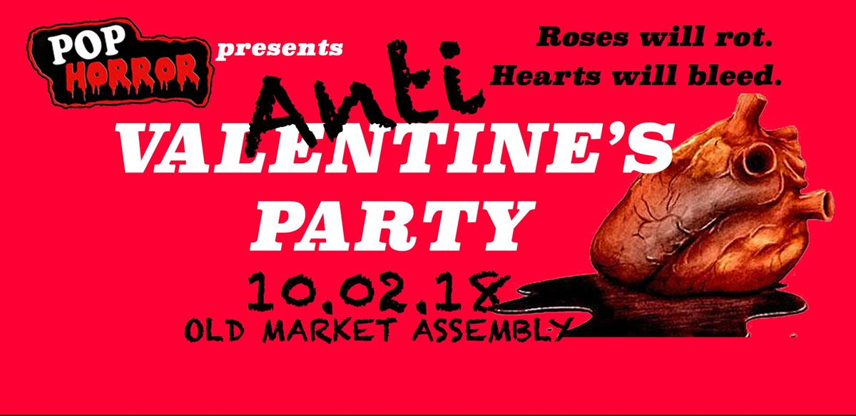 PopHorror's Anti-Valentines' Party Bristol tickets