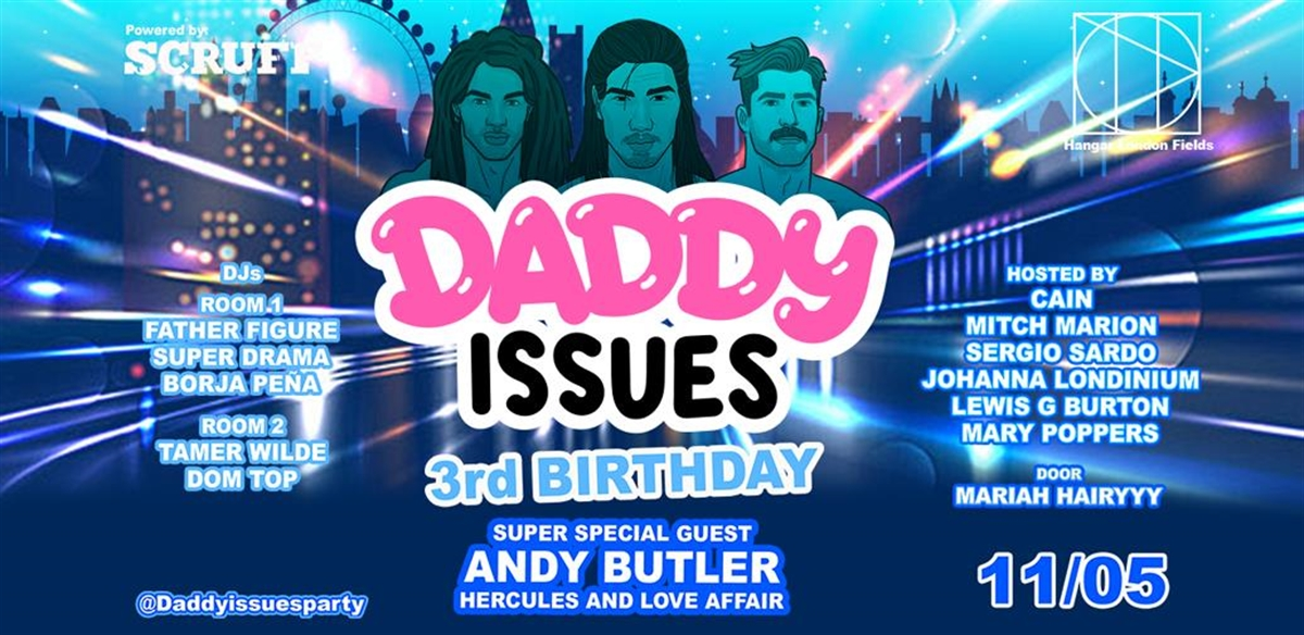 Daddy Issues 3d Birthday @ ANDY BUTLER, Hercules and Love Affair tickets