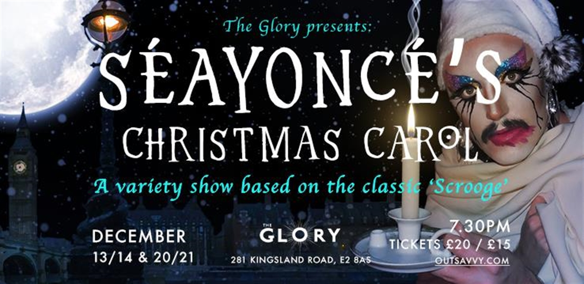 The Glory Presents - Séayoncé's Christmas Carol tickets