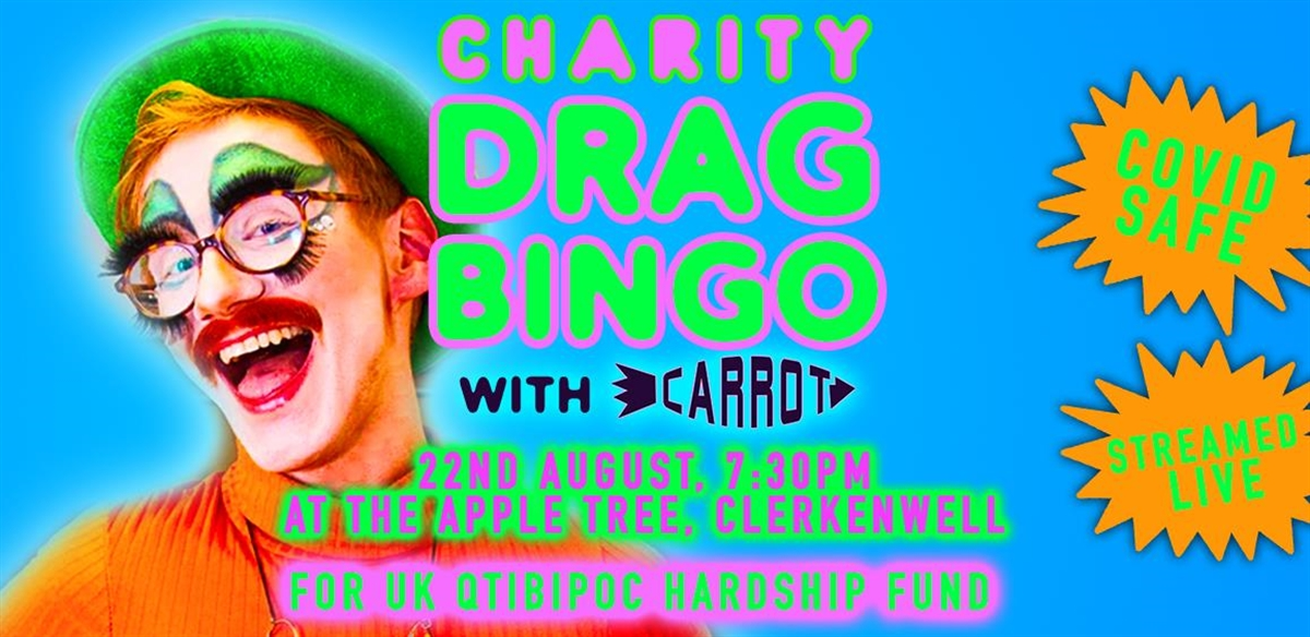 Charity Drag Bingo with Carrot! (Live and Online) tickets