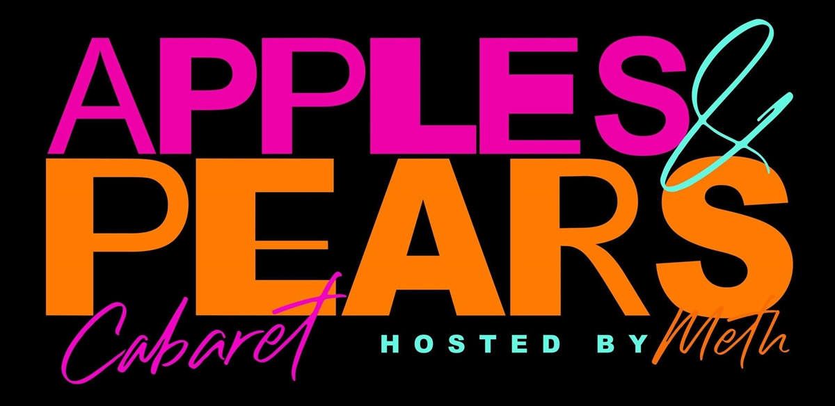 Apples and Pears Cabaret - The Birthday Show tickets