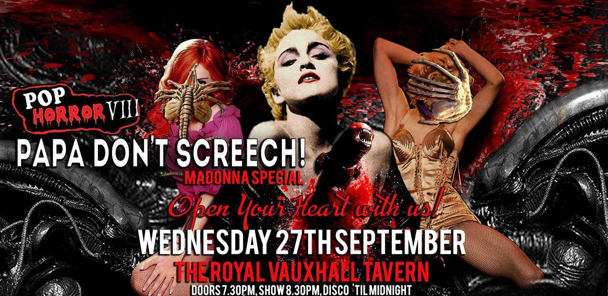 PopHorror VIII: Papa Dont Screech - Madonna Special!