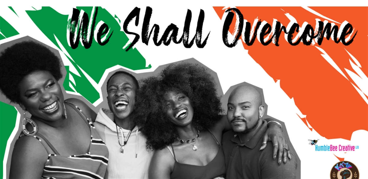 We Shall Overcome: A fundraiser supporting trans people of colour by Humblebee Creative tickets