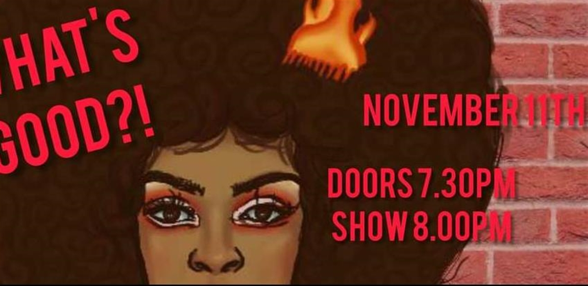 What's Good?!  tickets