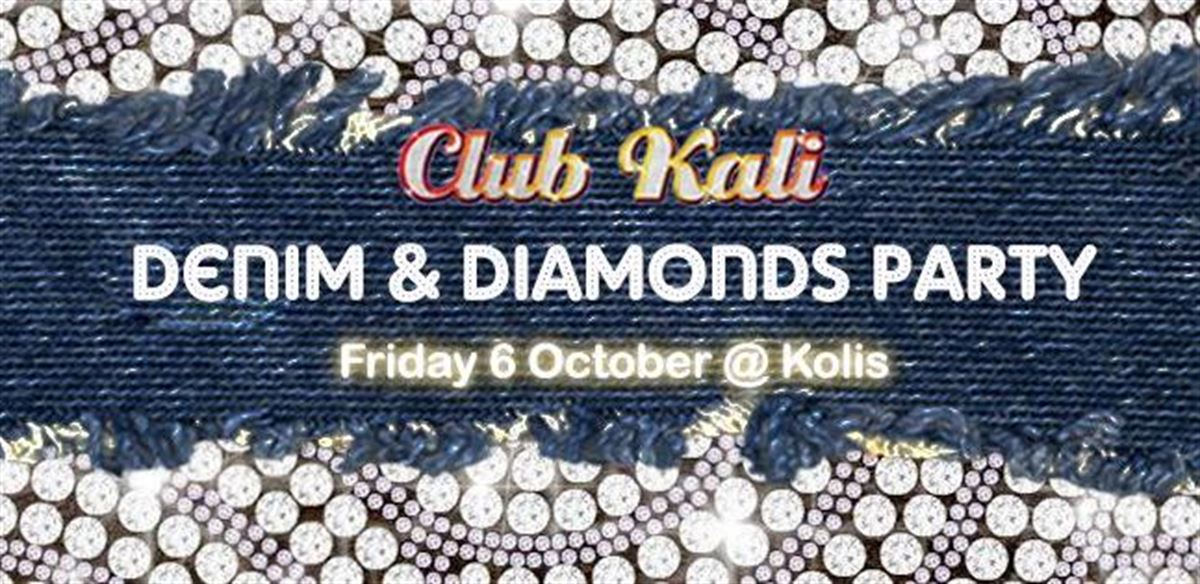 Club Kali's Denim & Diamonds Party tickets