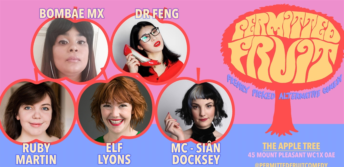 Permitted Fruit: Freshly Picked Alternative Comedy - with Elf Lyons tickets