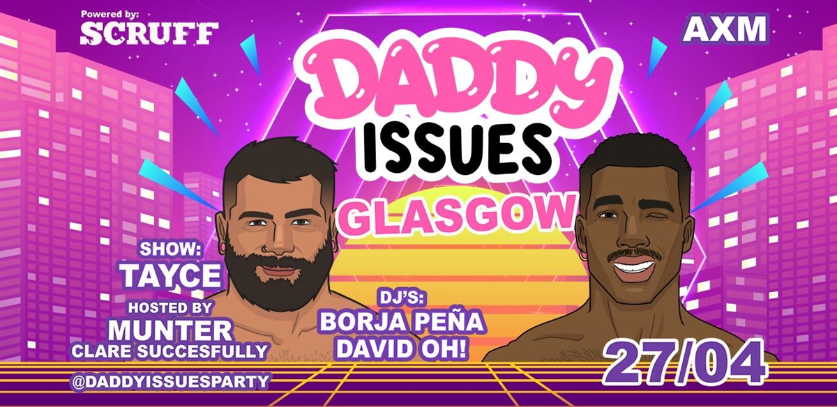 Daddy Issues GLASGOW edition tickets