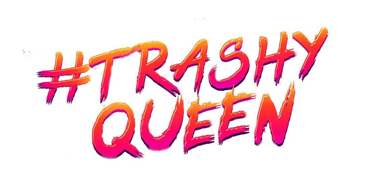 Trashy Queen  tickets