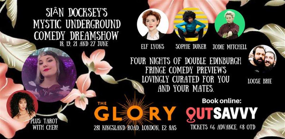 Siân Docksey's Mystic Underground Comedy Dreamshow tickets