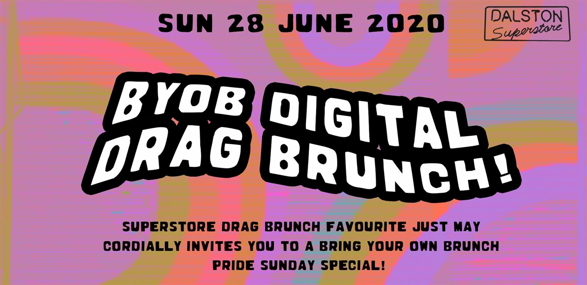 BYOB Digital Drag Brunch with Just May! tickets