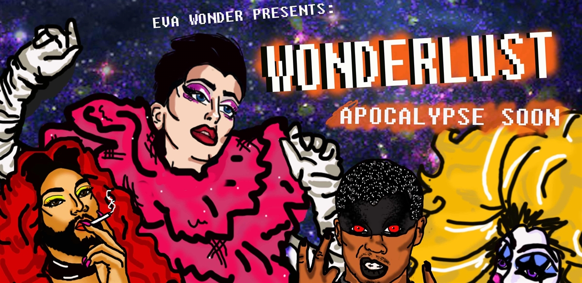 WonderLust: Apocalypse Soon tickets