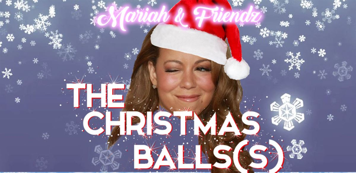 Mariah & Friendz: THE CHRISTMAS BALL(s) tickets