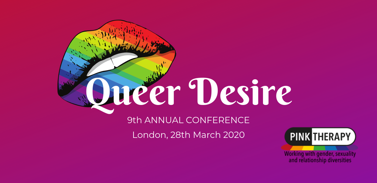 Pink Therapy's 9th Annual Conference 2020: Desire tickets