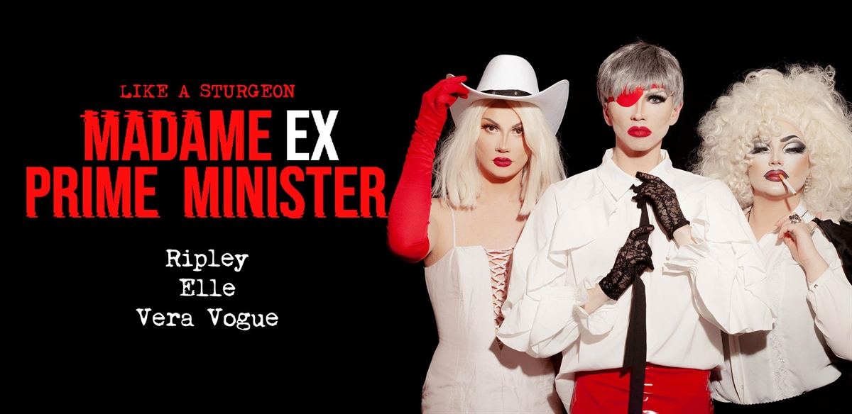 Like A Sturgeon: MadameExPrimeMinister tickets