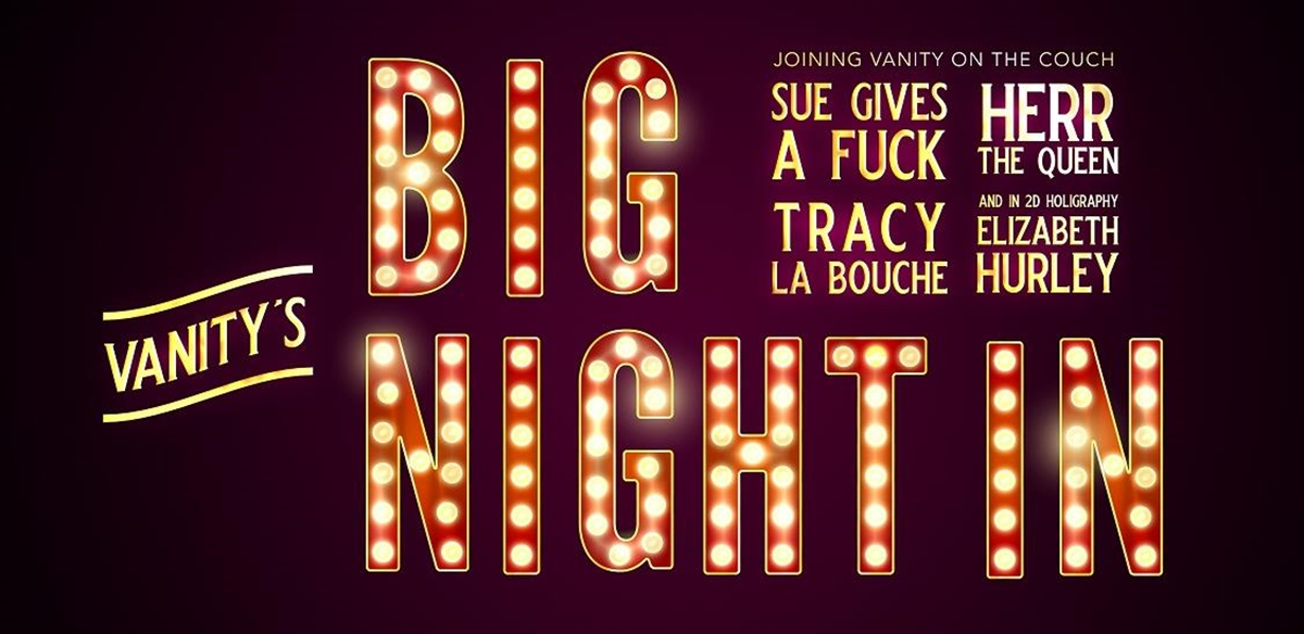 Vanity's Big Night In tickets