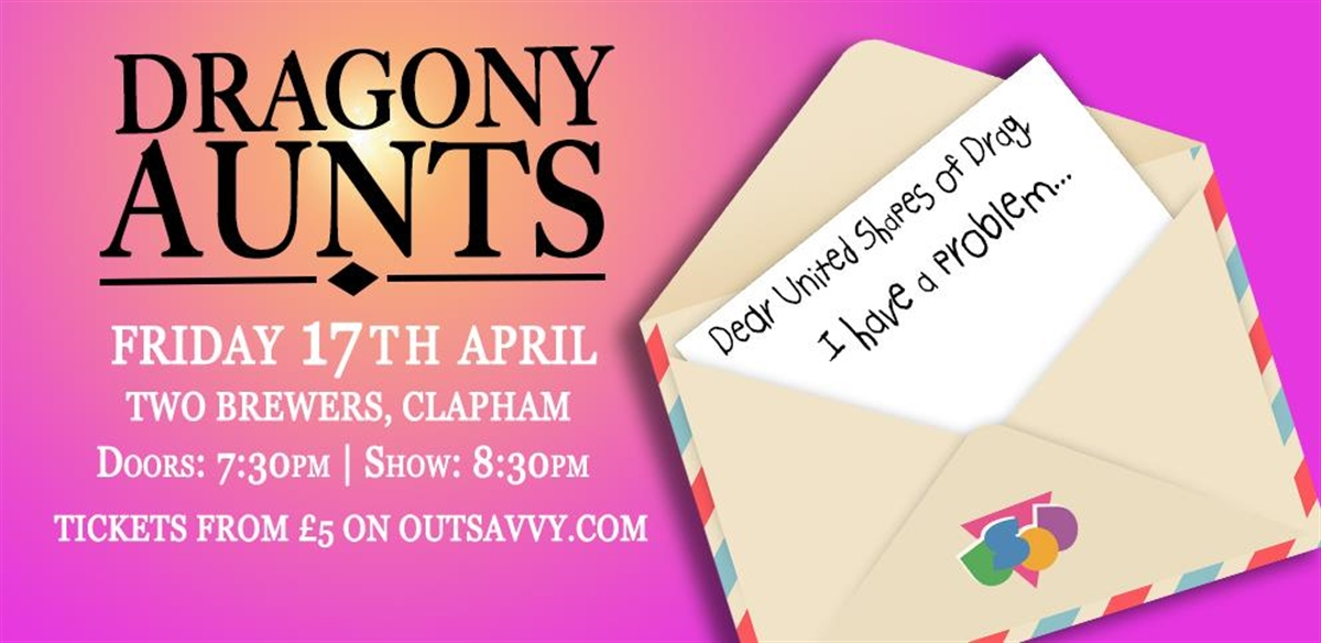 DRAGONY AUNTS: USoD Special (Again!) tickets