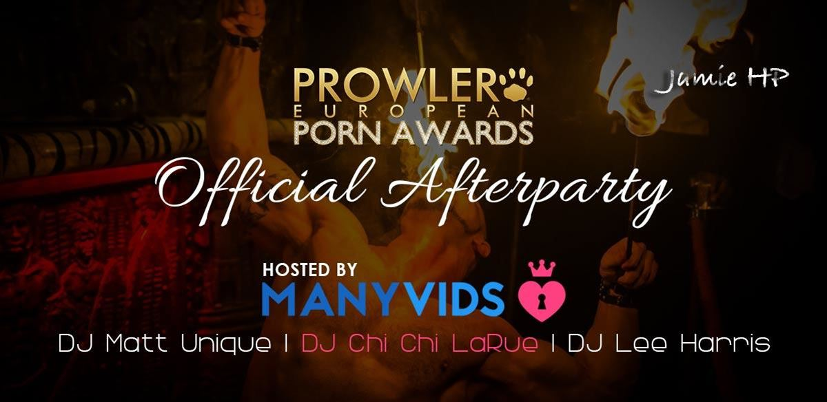 The Prowler European Porn Awards Official After Party! tickets