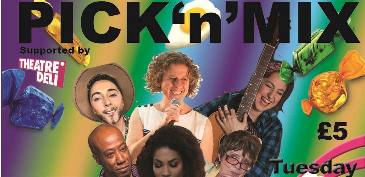 Pick n Mix #10: Mixed Bill Cabaret tickets