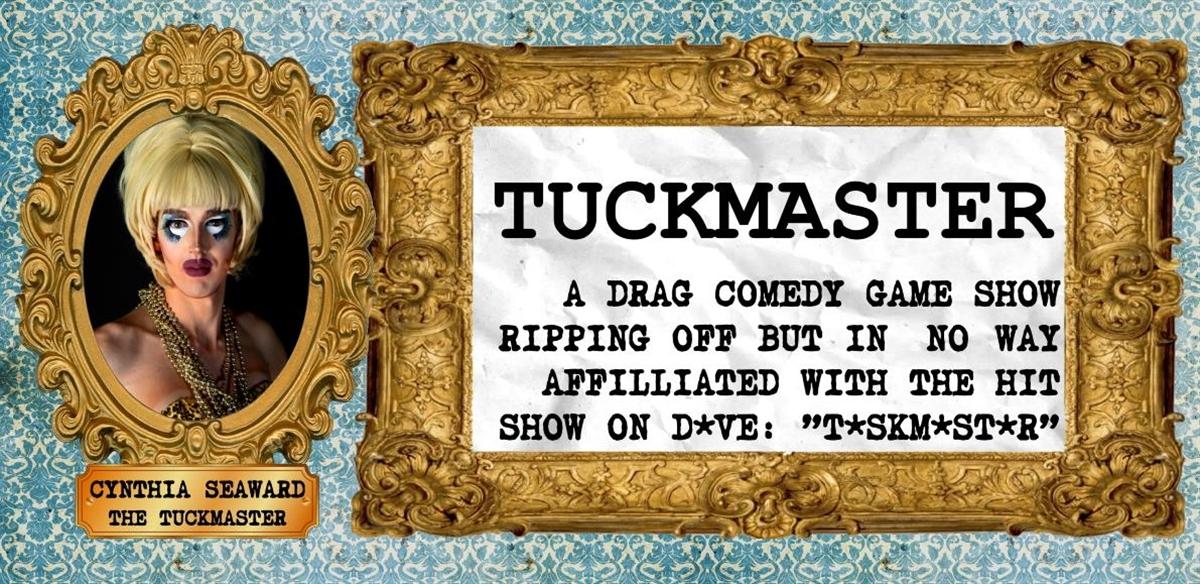 Tuckmaster: Season 2 tickets