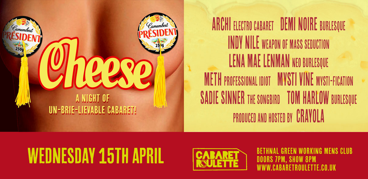 Cabaret Roulette: CHEESE! tickets