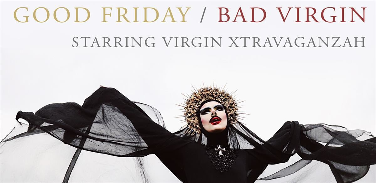 Good Friday / Bad Virgin