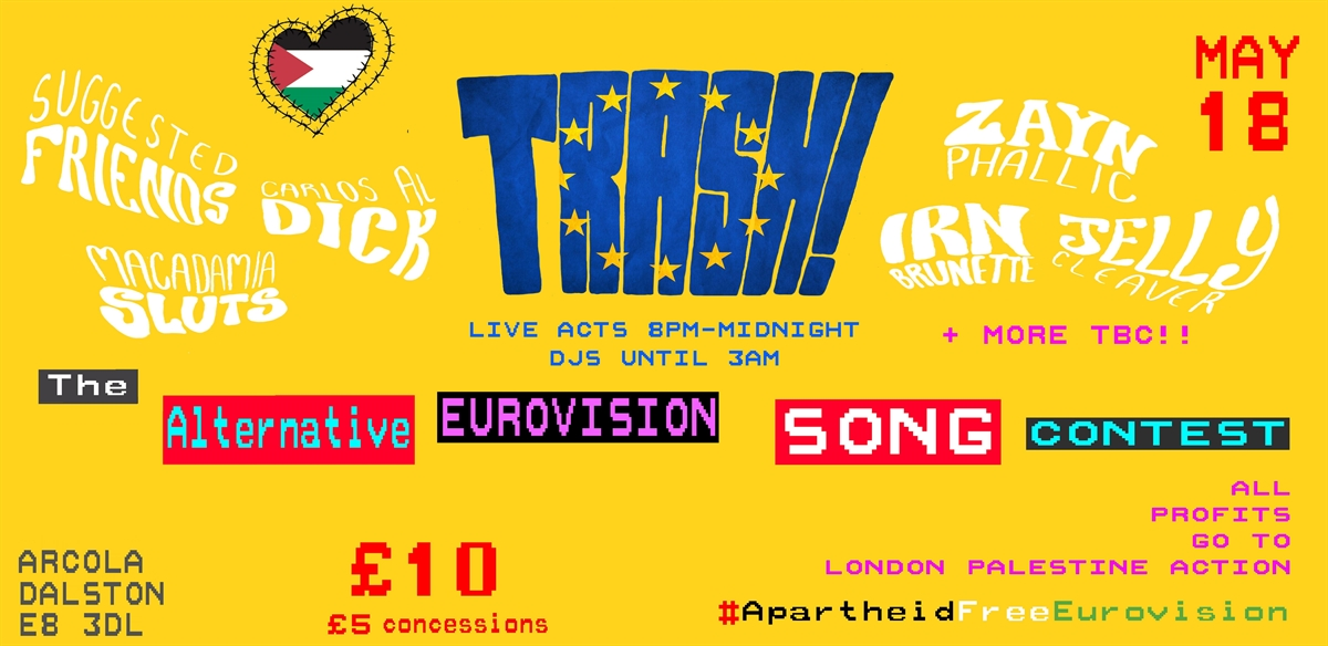 Trash! The Alternative Eurovision Song Contest tickets