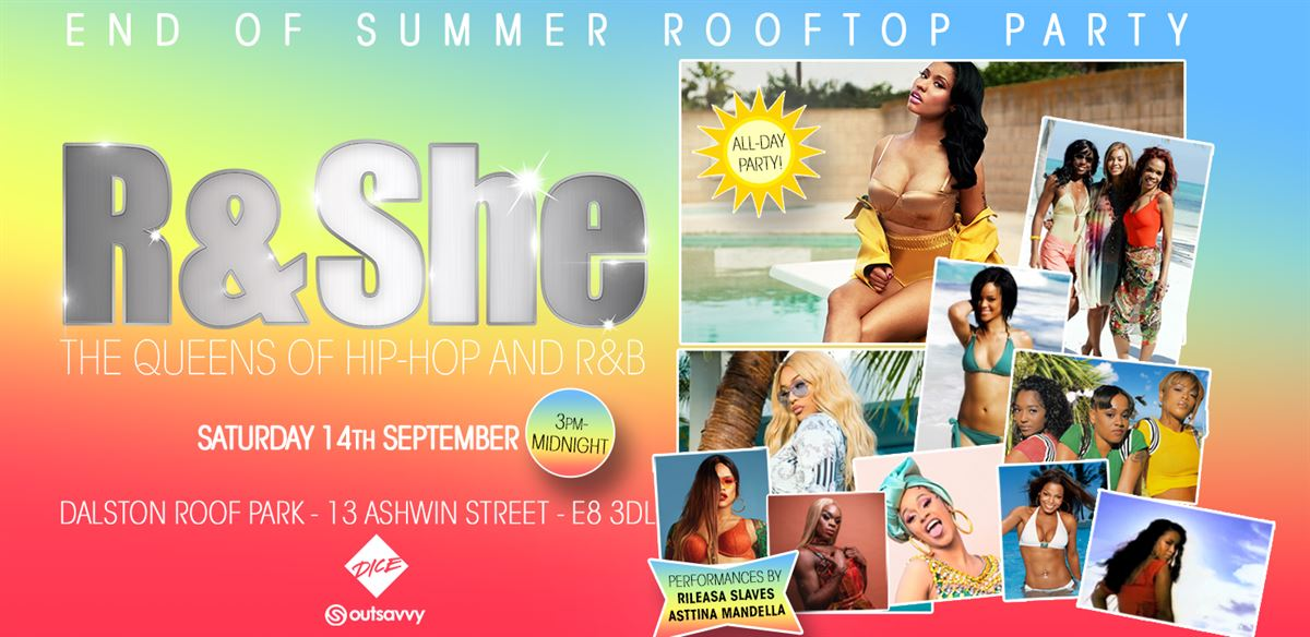 R & She: All-Day Rooftop Party tickets