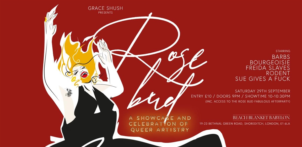 Grace Shush presents Rosebud  tickets