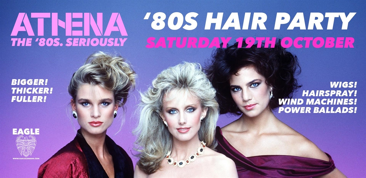 Athena - '80s Hair Party! tickets