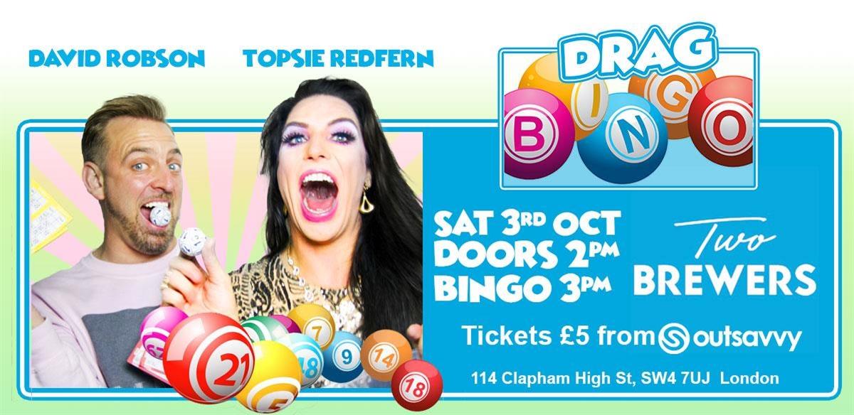 Drag Bingo with Topsie Redfern & David Robson tickets