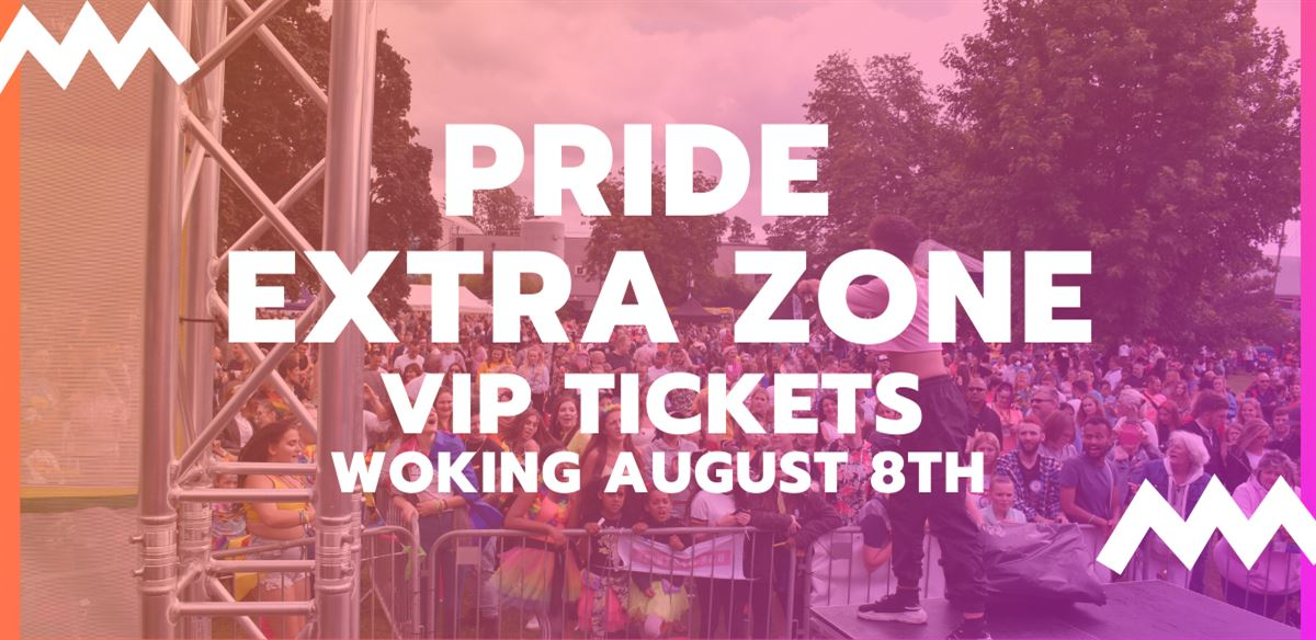 Pride Extra Zone - (VIP Tickets) Pride In Surrey 2020 tickets