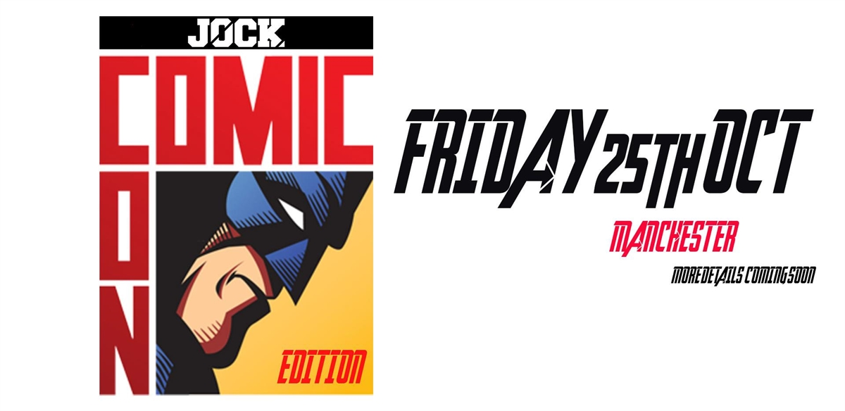 JOCK Manchester - The Comicon Edition (Halloween Special) tickets