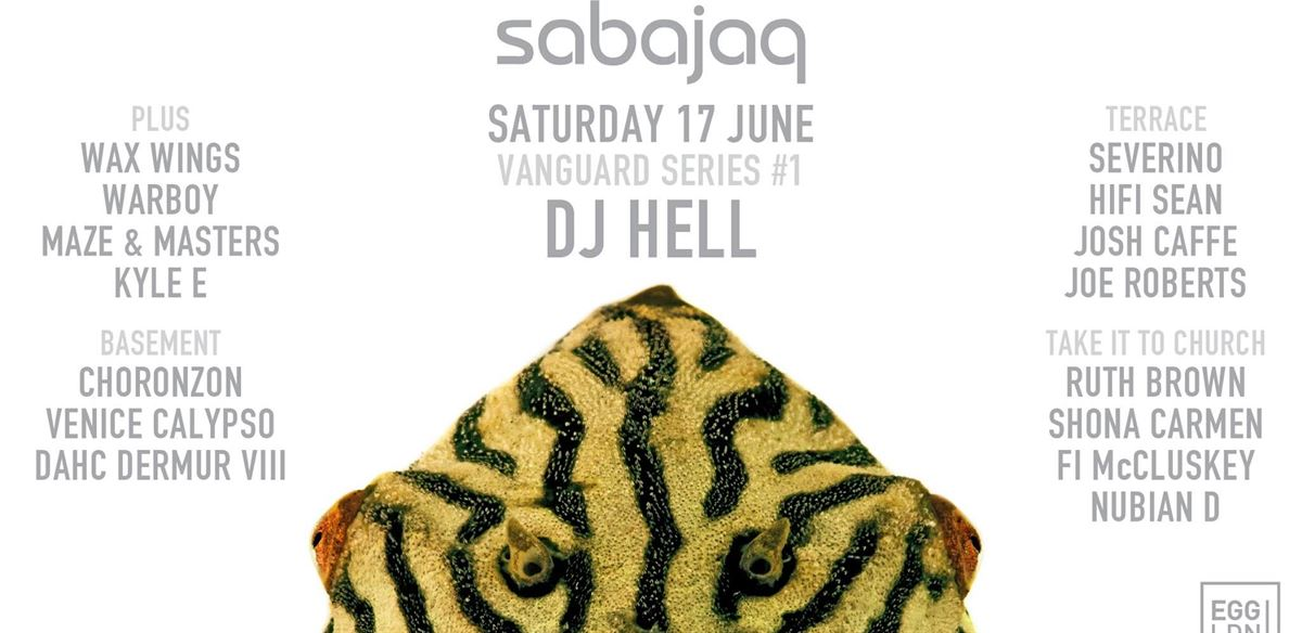 Sabajaq: DJ Hell, Severino, Hifi Sean, Josh Caffe & Wax Wings