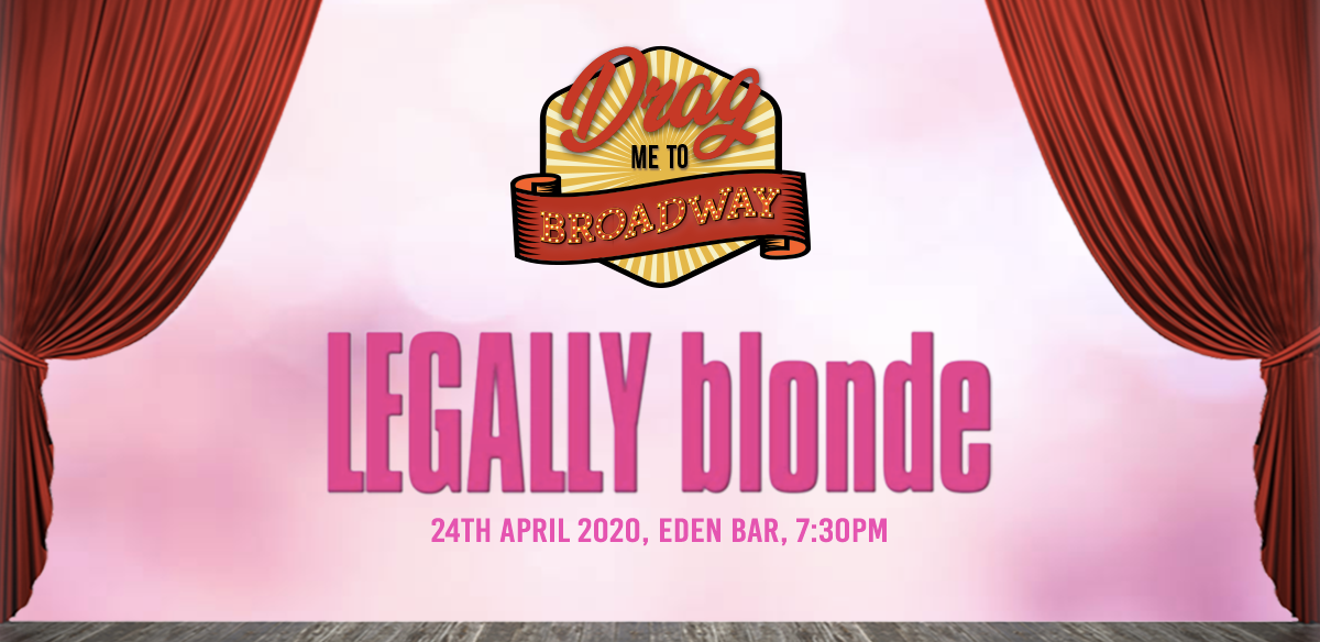 Drag Me To Broadway: Legally Blonde tickets