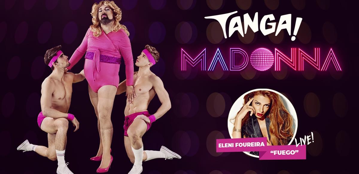 TANGA! Madonna + Eleni Foureira live! tickets