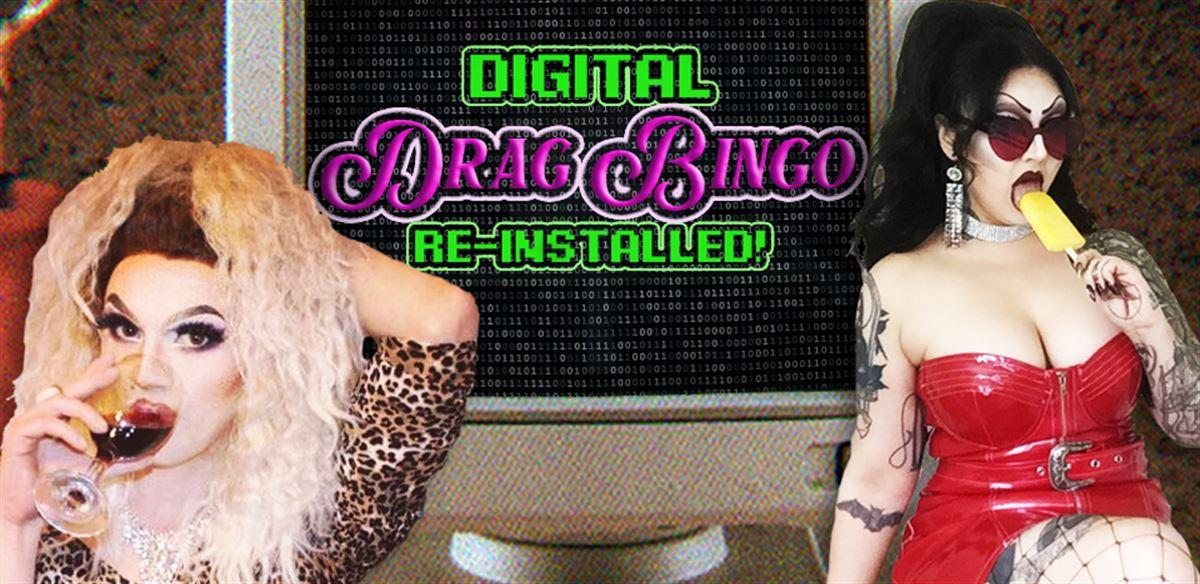 DIGITAL DRAG BINGO: RE-INSTALLED V2.0 tickets