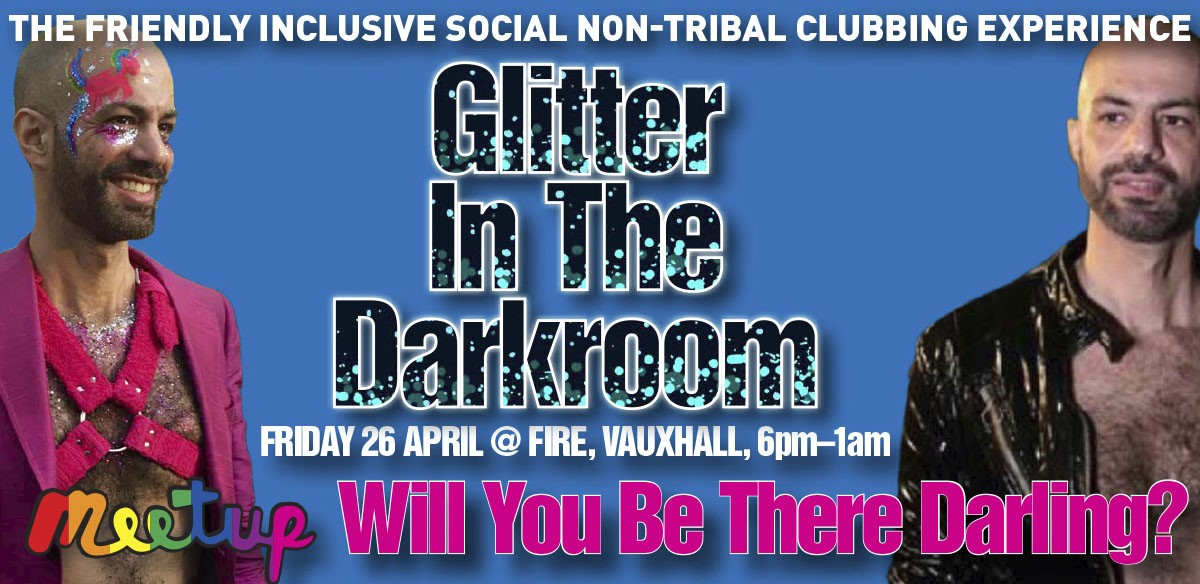 Will You Be There Darling? Glitter In The Darkroom - Friday 26 April tickets