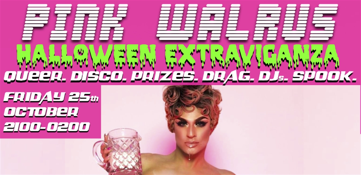 Pink Walrus: Halloween Extravaganza  tickets
