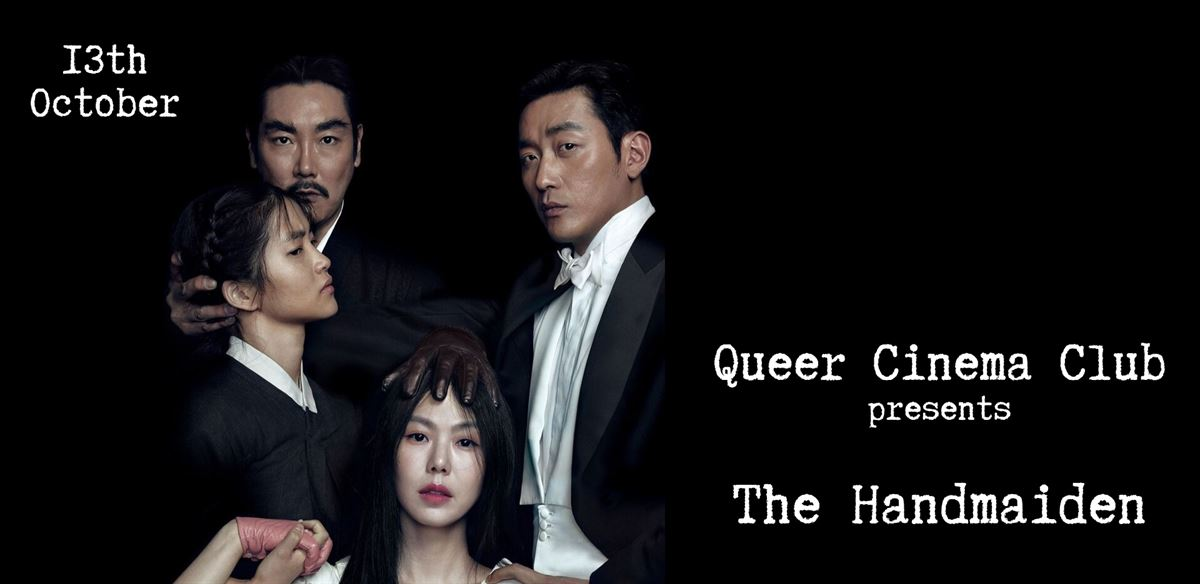 Queer Cinema Club Presents The Handmaiden tickets