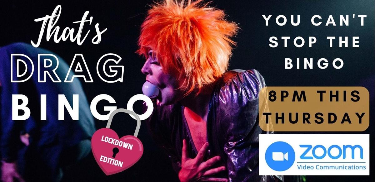 That's Drag Bingo! - LOCKDOWN EDITION tickets