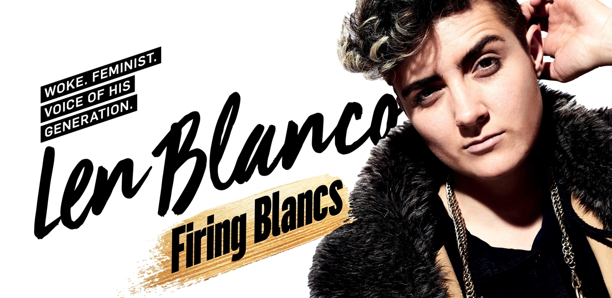Len Blanco: Firing Blancs - Edinburgh Preview tickets