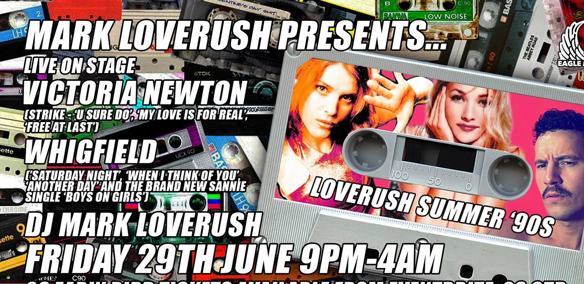 Loverush Summer 90's with Whigfield and Victoria Newton LIVE tickets