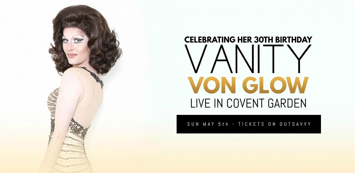 Vanity von Glow: Live In Covent Garden tickets