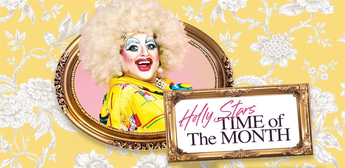 Holly Stars' Time of the Month: Manchester Edition Feb 2020 tickets